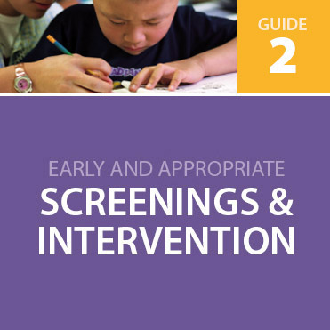 Ensuring Early Screenings and Intervention