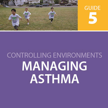 Controlling Environments and Managing Asthma