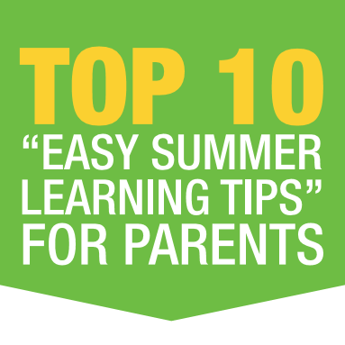 Easy Summer Learning Tips for Parents
