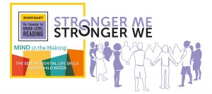 Stronger Me, Stronger We – Mind in the Making